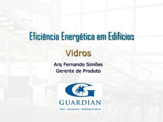 Efici�ncia Energ�tica em Edif�cios
