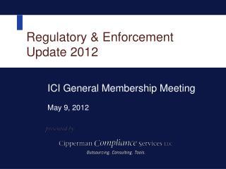 Regulatory  Enforcement  Update 2012