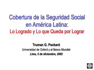 Cobertura de la Seguridad Social en América Latina: Lo Logrado y Lo que Queda por Lograr