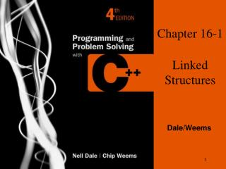 Chapter 16-1 Linked Structures