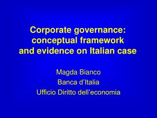 Corporate governance: conceptual framework  and evidence on Italian case