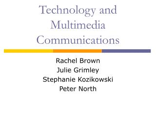 Technology and Multimedia Communications