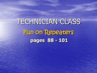 TECHNICIAN CLASS