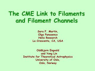 The CME Link to Filaments and Filament Channels