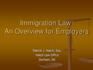 Immigration Law:  An Overview for Employers