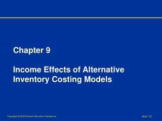 Chapter 9 Income Effects of Alternative Inventory Costing Models