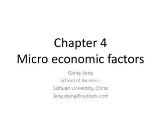 Chapter 4  Micro economic factors