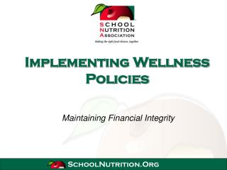 Implementing Wellness Policies