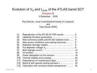 Evolution of V D  and I LEAK  of the ATLAS barrel SCT  ( Version 8 ) 5 December ,  2009