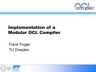 Implementation of a  Modular OCL Compiler