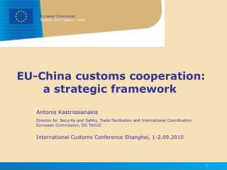 EU-China customs cooperation: a strategic framework