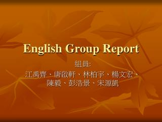 English Group Report