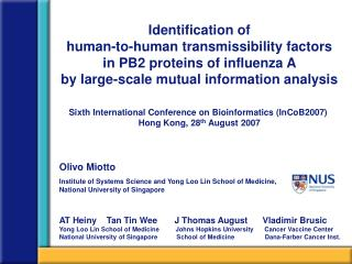 Sixth International Conference on Bioinformatics (InCoB2007)  Hong Kong, 28 th  August 2007