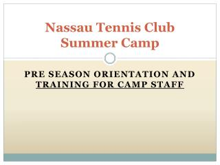 Nassau Tennis Club Summer Camp