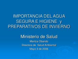 IMPORTANCIA DEL AGUA SEGURA E HIGIENE  y PREPARATIVOS DE INVIERNO
