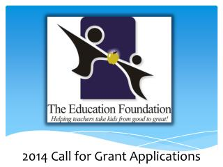 2014 Call for Grant Applications
