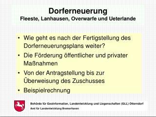 Dorferneuerung  Fleeste, Lanhausen, Overwarfe und Ueterlande