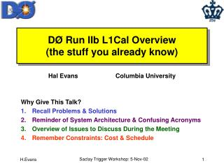 D Ø Run IIb L1Cal Overview (the stuff you already know)