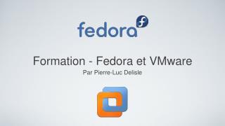 Formation - Fedora et VMware