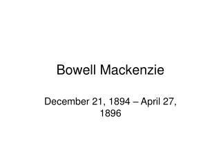 Bowell Mackenzie