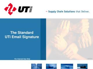 The Standard  UTi Email Signature