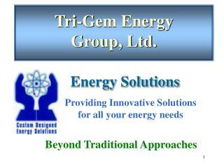 Tri-Gem Energy  Group, Ltd .