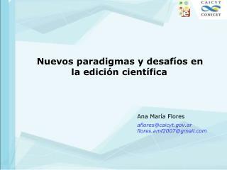 Nuevos paradigmas y desafíos en la edición científica