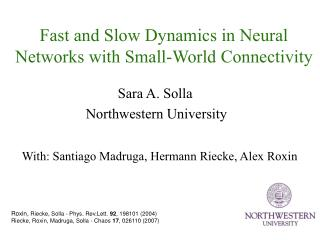 Fast and Slow Dynamics in Neural Networks with Small-World Connectivity