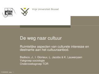 De weg naar cultuur