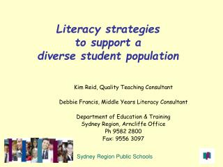Literacy strategies  to support a  diverse student population