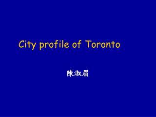 City profile of Toronto