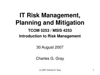 IT Risk Management, Planning and Mitigation