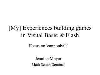 [My] Experiences building games in Visual Basic  Flash