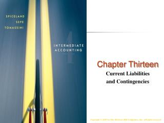 Chapter Thirteen Current Liabilities  and Contingencies