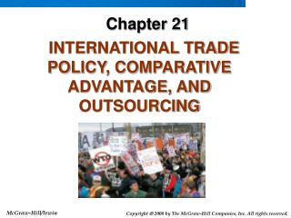 INTERNATIONAL TRADE POLICY, COMPARATIVE ADVANTAGE, AND OUTSOURCING