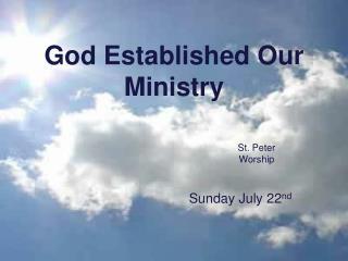 God Established Our Ministry