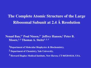 The Complete Atomic Structure of the Large Ribosomal Subunit at 2.4 Å Resolution
