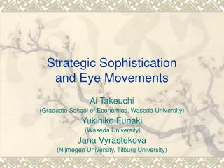 Strategic Sophistication  and Eye Movements