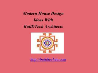 Modern House Design Ideas With  BuilDTech Architects