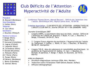 Club D ficits de l Attention    Hyperactivit  de l Adulte