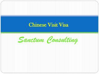 Chinese Visit Visa Sanctum Consulting