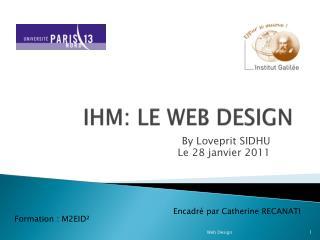 IHM: LE WEB DESIGN