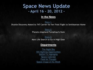 Space News Update - April 16 - 20, 2012 -