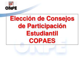 Elección de Consejos de Participación Estudiantil  COPAES