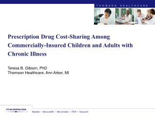 Prescription Drug Cost-Sharing Among Commercially-Insured Children and Adults with Chronic Illness