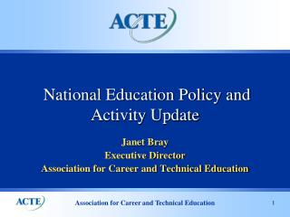 National Education Policy and Activity Update
