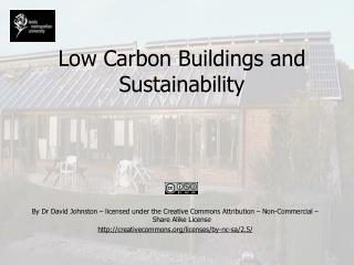 Low Carbon Buildings and Sustainability