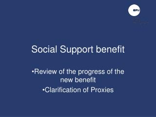 Social Support benefit