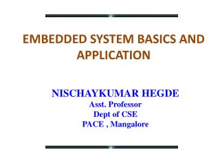 EMBEDDED SYSTEM BASICS AND APPLICATION