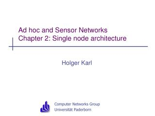 Ad hoc and Sensor Networks Chapter 2:  Single node architecture